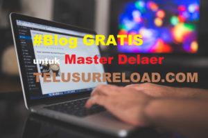 Blog Gratis Untuk Master Dealer Telusur Reload