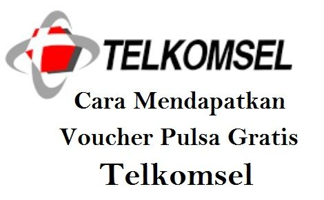 Cara Mendapatkan Voucher Pulsa Gratis Telkomsel