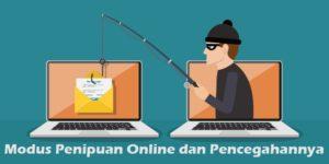 Modus Penipuan Online dan Pencegahannya