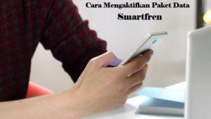 Cara Mengaktifkan Paket Data Smartfren