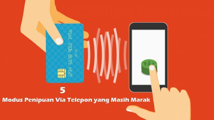 5 Modus Penipuan Via Telepon yang Masih Marak